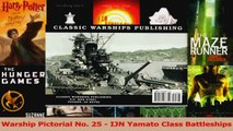 PDF Download  Warship Pictorial No 25  IJN Yamato Class Battleships PDF Online