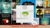 Read  365 Vegan Smoothies Boost Your Health With a Rainbow of Fruits and Veggies EBooks Online