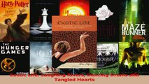 Read  Exotic Life Laughing Rivers Dancing Drums and Tangled Hearts Ebook Free