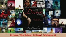Read  Driven The Driven Trilogy Volume 1 Ebook Free