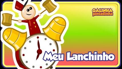 Meu Lanchinho - Galinha Pintadinha 2 - OFICIAL