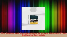 The Causes and Consequences of Group Violence From Bullies to Terrorists Read Online