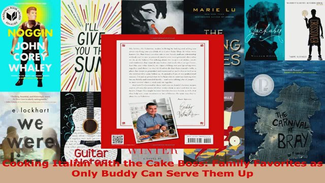 Read  Cooking Italian with the Cake Boss Family Favorites as Only Buddy Can Serve Them Up PDF Online