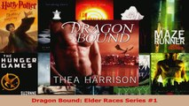 Read  Dragon Bound Elder Races Series 1 PDF Free