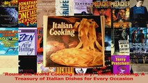 PDF Download  Round the World Cooking Library  Italian Cooking A Treasury of Italian Dishes for Every Download Full Ebook
