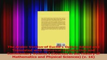PDF Download  The Arabic Version of Euclids Optics Edited and Translated with Historical Introduction PDF Online