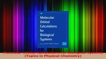 PDF Download  Molecular Orbital Calculations for Biological Systems Topics in Physical Chemistry Read Full Ebook