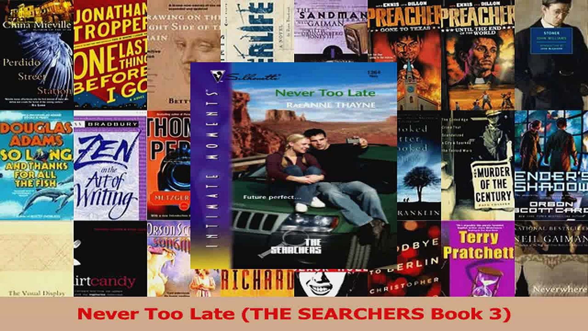Download  Never Too Late THE SEARCHERS Book 3 Ebook Free