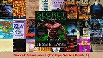 Download  Secret Maneuvers Ex Ops Series Book 1 Ebook Online