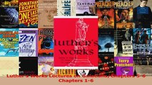 PDF Download  Luthers Works Lectures on GalatiansChapters 56 Chapters 16 Read Online