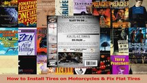 Read  How to Install Tires on Motorcycles  Fix Flat Tires Ebook Free