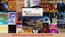 Read  Wild Montana Falcon Guides Wild Ebook Free