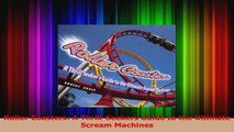 Download  Roller Coasters A ThrillSeekers Guide to the Ultimate Scream Machines PDF Online