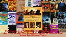 Read  Making Native American Hunting Fighting and Survival Tools The Complete Guide to Making PDF Free