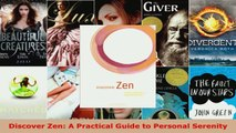 Read  Discover Zen A Practical Guide to Personal Serenity PDF Online