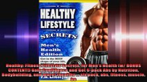 Healthy Fitness Lifestyle Secrets for Mens Health w BONUS CONTENT Gain Confidence