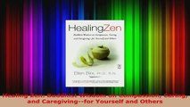 Read  Healing Zen Buddhist Wisdom on Compassion Caring and Caregivingfor Yourself and Others PDF Free