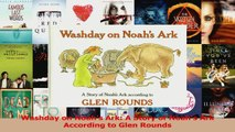Washday on Noahs Ark A Story of Noahs Ark According to Glen Rounds Download