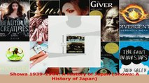 Read  Showa 19391944 A History of Japan Showa A History of Japan Ebook Free