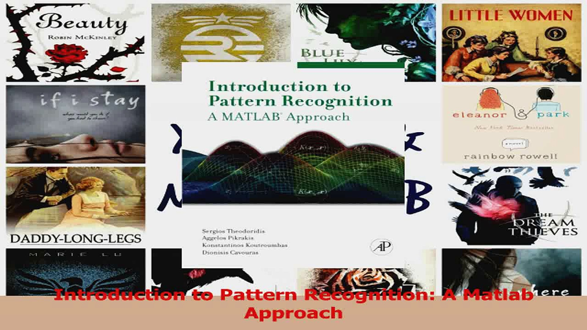 Read Introduction to Pattern Recognition A Matlab Approach Ebook Free