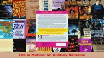 Read  Life in Motion An Unlikely Ballerina Ebook Free