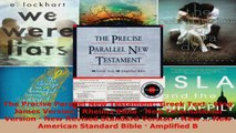 Download  The Precise Parallel New Testament Greek Text  King James Version  Rheims Bible  New PDF Free