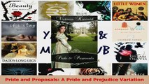 Download  Pride and Proposals A Pride and Prejudice Variation PDF Free