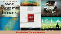Download  The Gods of Tango A novel PDF Free