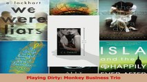 Download  Playing Dirty Monkey Business Trio PDF Free