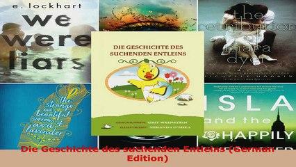 Read  Die Geschichte des suchenden Entleins German Edition Ebook Free