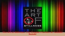 Download  The Art of Stillness The Theater Practice of Tadashi Suzuki PDF Free
