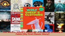 Read  The Wolf in Sheeps Clothing A Retelling of Aesops Fable My First Classic Story Ebook Free