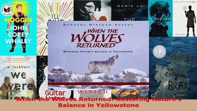 Read  When the Wolves Returned Restoring Natures Balance in Yellowstone PDF Free