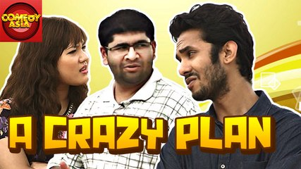 A Crazy Plan | Comedy Asia