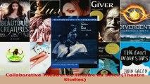 Read  Collaborative Theatre Le Theatre du Soleil Theatre Studies Ebook Free