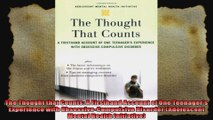 The Thought that Counts A Firsthand Account of One Teenagers Experience with