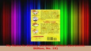 PDF Download My Name Is Stilton Geronimo Stilton Geronimo St