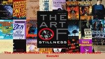 Read  The Art of Stillness The Theater Practice of Tadashi Suzuki EBooks Online