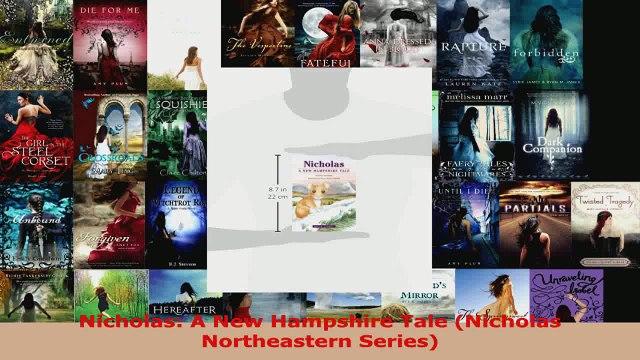 Read  Nicholas A New Hampshire Tale Nicholas Northeastern Series Ebook Free