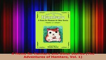 Download  A Home for Hamtaro and Other Stories The Adventures of Hamtaro Vol 1 PDF Free
