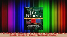 Download  J D Robb CD Collection 7 Visions in Death Survivor in Death Origin in Death In Death PDF Online