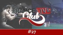 France Live Club #27 : un champion d'arts martiaux, des voltigeurs de l'extrême et les meilleurs windsurfers de la planète
