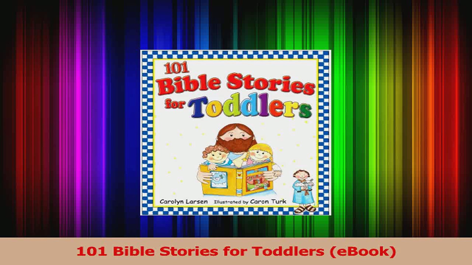 101 Bible Stories for Toddlers eBook Read Online