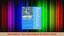 Read  Revelation The Apocalypse of Jesus Christ Ebook Free