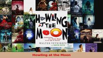 PDF Download  Howling at the Moon Read Full Ebook