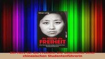 Lesen  Ein Herz für die Freiheit Die Geschichte einer chinesischen Studentenführerin Ebook Online