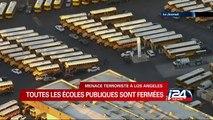 Menace terroriste à Los Angeles : toutes les écoles publiques fermées