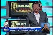 Crónica Viva – Diecisiete detenidos en varios operativos contra el narcotráfico