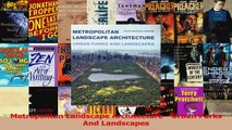 PDF Download  Metropolitan Landscape Architecture  Urban Parks And Landscapes Download Full Ebook