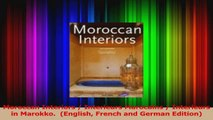 PDF Download  Moroccan Interiors  Interieurs Marocains  Interieurs in Marokko  English French and PDF Full Ebook